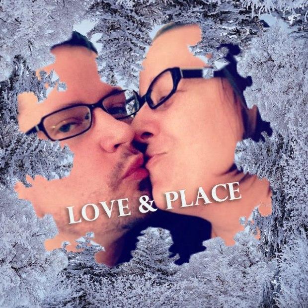 Love & Place
